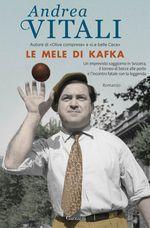 Le mele di Kafka by Andrea Vitali