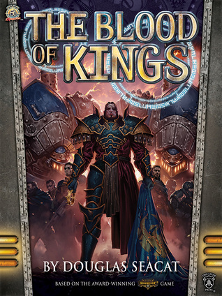The Blood of Kings by Douglas Seacat