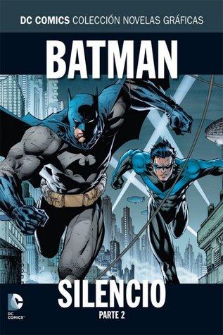 Batman: Silencio, Parte 2