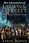 A People Defiled (The Adventures of Larson & Garrett #10)