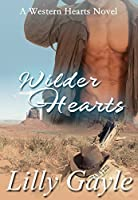 Wilder Hearts: A Western Hearts Novel (Book 2)