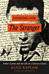 Looking for The Stranger: Albert Camus and the Life of a Literary Classic audiobook download free