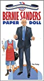 Bernie Sanders Paper Doll Collectible 2016 Campaign Edition by Tim    Foley