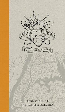 Nonstop Metropolis by Rebecca Solnit