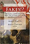 Fakes!? Hoaxes, Counterfeits and Deception in Early Modern Sc... by Marco Beretta