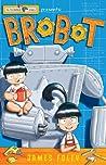 Brobot (S. Tinker Inc., #1)