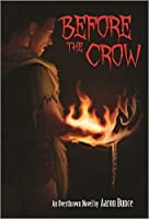 Before the Crow (Overthrown #2)