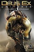Deus Ex: Children's Crusade #2