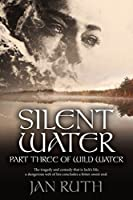 Silent Water (The Wild Water Series: #3)