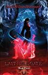 M and the Last Hell Gate: Book Three (M in the Demon Realm, #3)