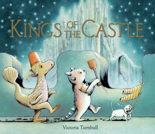 Kings of the Castle by Victoria Turnbull