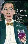 Liggers & Dreamers