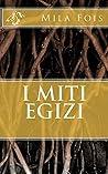 I Miti Egizi (Meet Myths)