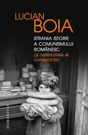 Strania istorie a comunismului românesc (și nefericitele ei consecințe)