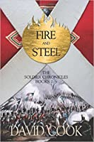 Fire and Steel (The Soldier Chronicles, #1-5)