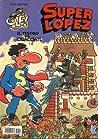 El Tesoro Del Ciuacoatl (Superlópez, #21)