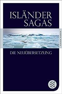 Isländer Sagas - Die Neuübersetzung (Fischer Klassik)