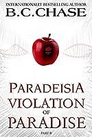 Violation of Paradise: (Paradeisia Trilogy, #2)