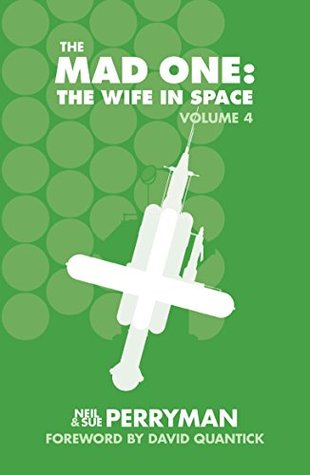 The Mad One: The Wife in Space, Volume 4