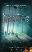 Martyrs and Monsters