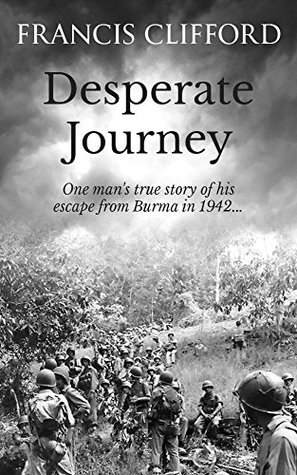Desperate Journey By Francis Clifford It's still one of the best films ronald reagan ever made, however, and could have been the big break. desperate journey by francis clifford