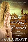 Until the Day Breaks (California Rising #1)