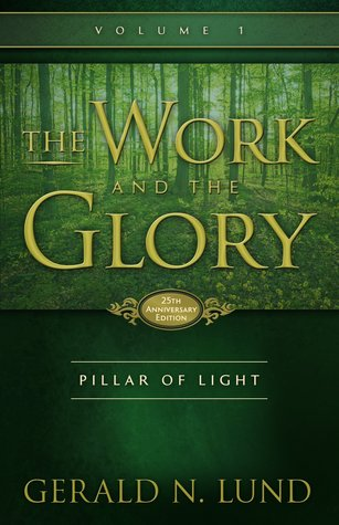 Pillar of Light (The Work and the Glory #1)