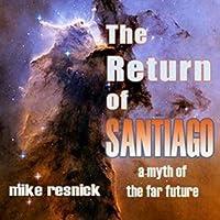 The Return of Santiago (Santiago, #2)