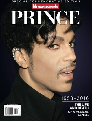 Newsweek Commemorative Edition Prince 1958 2016 By Topix Media Lab Editors