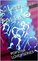 Falling (Popstar Lover #1)