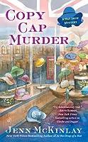 Copy Cap Murder (Hat Shop Mystery, #4)