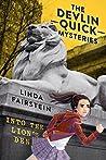 Into the Lion's Den (Devlin Quick Mysteries, #1)