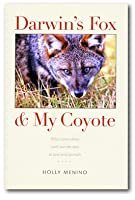 Darwin's Fox & My Coyote