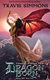 Dragon Born: Chronicles of Dragon Aerie (Plague Born, #1)