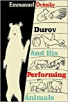 Durov and His Performing Animals by Emmanuel Dvinsky