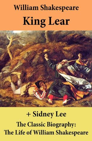 King Lear + The Classic Biography: The Life of William Shakespeare