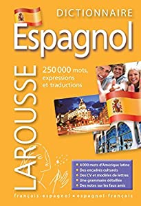 Larousse Dictionnaire Francais - Espagnol et Espagnol - Francais : Diccionario Frances - Espanol y Espanol - Frances : French - Spanish and Spanish - French Dictionary