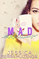 Mad Addiction (Crazy Beautiful Book 2)