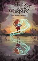 Mist & Whispers (The Weaver's Riddle #1)