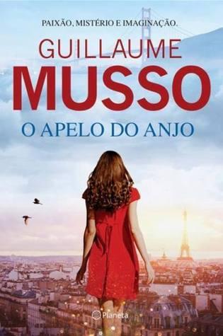 O Apelo do Anjo by Guillaume Musso