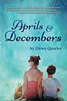 Aprils and Decembers