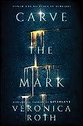 Carve the Mark (Carve the Mark, #1)