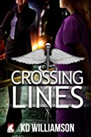 Crossing Lines: Volume 2 (Cops and Docs)
