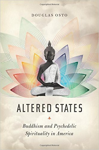Altered States Buddhism and Psychedelic Spirituality in America