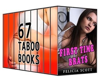 First Time Brats... 67 Blush Worthy Stories Off Limits Bundle Collection Felicia Crush