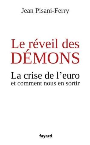Le réveil des démons: La crise de l'euro et comment nous en sortir (Documents)