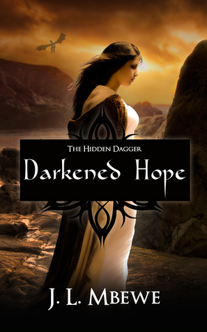 Darkened Hope (The Hidden Dagger, #2)