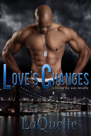Love's Changes (Losing My Way, #1)