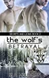 The Wolf's Betrayal (Secrets and Lions #2)
