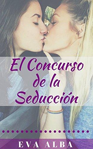 El concurso de la seduccion - Eva Alba